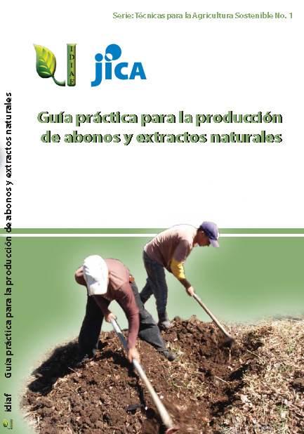 Guía práctica para la producción de abonos yextractos naturales