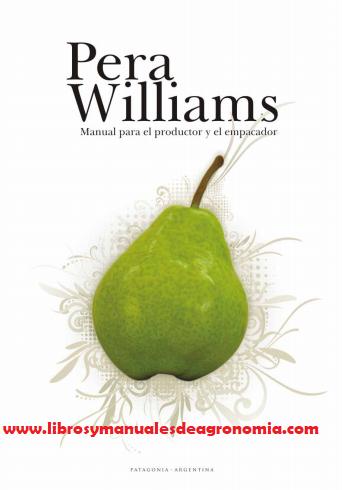 ® Manual del cultivo de Pera Williams  Pyrus communis p