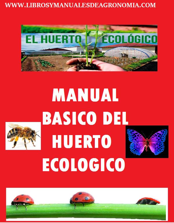 Manual Básico del Huerto ECOLÓGICO. pdf gratis