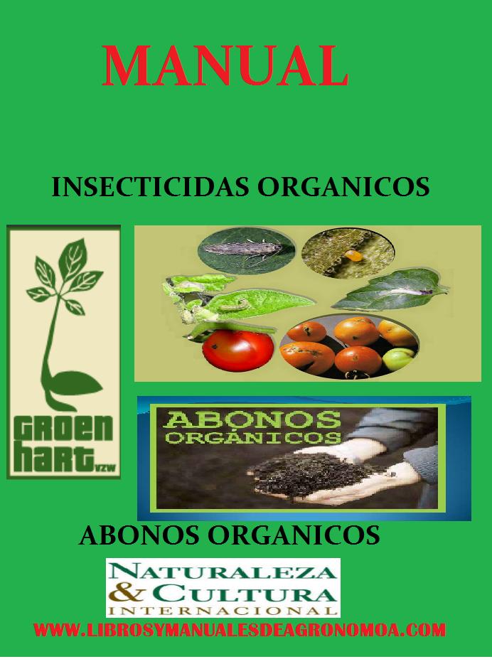 Manual de control orgánico y abonos orgánicos en el Huerto. pdf gratis