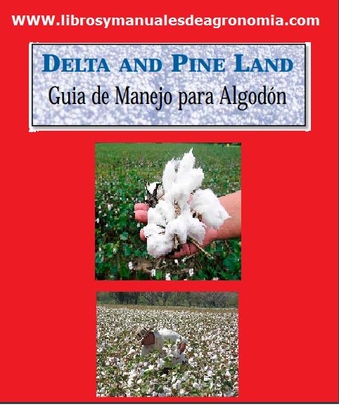 ® Manual del cultivo de ALGODÓN. pdf gratis