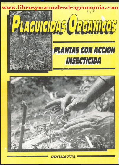 ® Manual de Plaguicidas ORGÁNICOS. pdf gratis