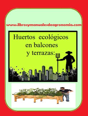 ® Huertos ECOLÓGICOS en Balcones y Terrazas. pdf gratis