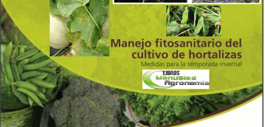 Manual de manejo FITOSANITARIO EN HORTALIZAS.- Libros gratis de agronomia pdf