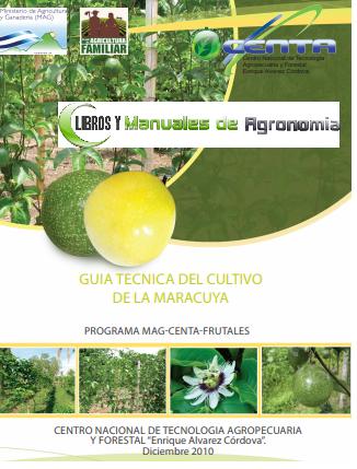 MANUAL DEL CULTIVO DE MARACUYA. PDF GRATIS