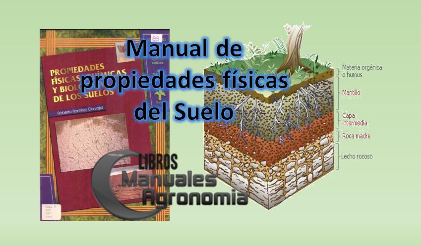 Manual de propiedades fisicas del suelo. libros gratis pdf