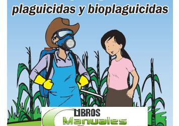 Manual de USO SEGURO DE PESTICIDAS. Libros gratis de Agronomia pdf