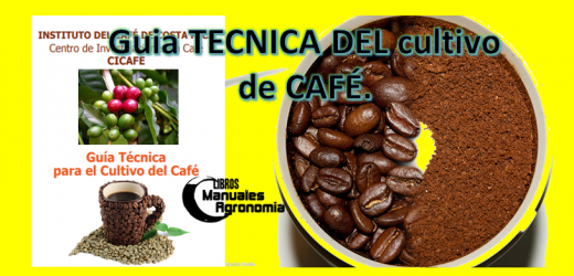 Guia TECNICA para el cultivo de CAFE. Libros de agronomia gratis pdf