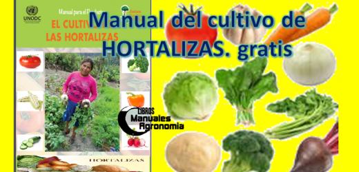 Manual del CULTIVO DE HORTALIZAS . libros gratis. pdf