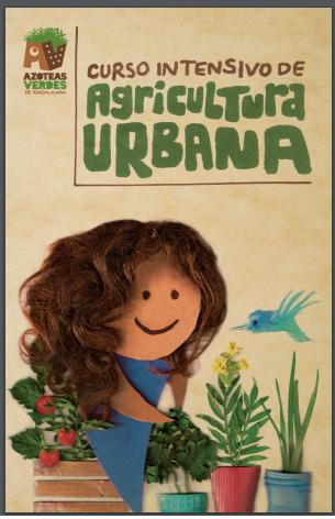 CURSO DE AGRICULTURA URBANA. PDF GRATIS